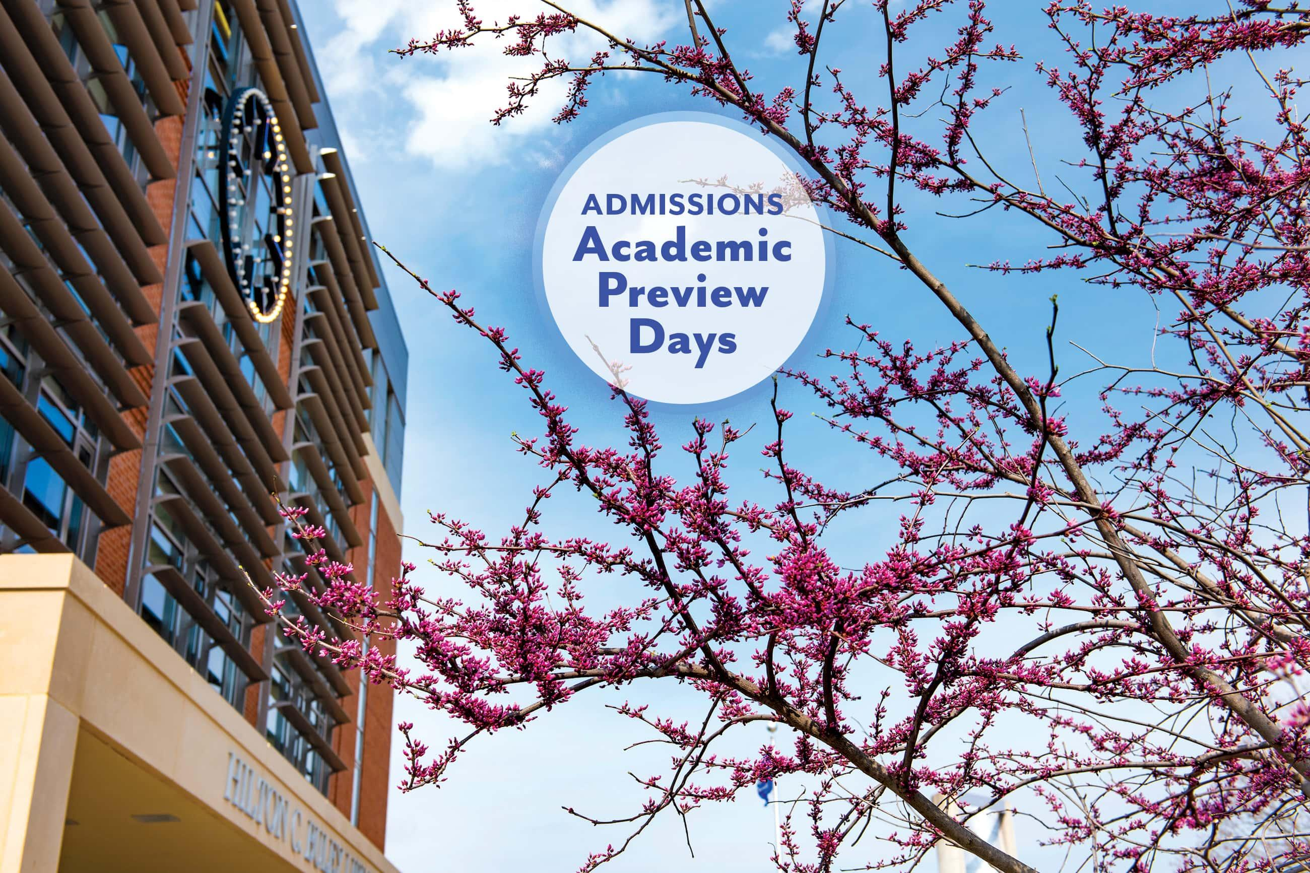 "a shot of campus in the spring with a callout button that says ""Admissions Academic Preview Days"""